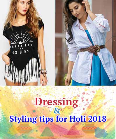 dressing-styling-tips-for-holi-2018